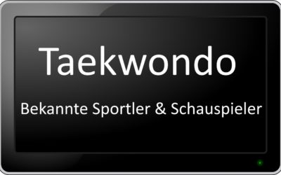 Die besten Taekwondoin: Bekannte Taekwondo Sportler & Schauspieler