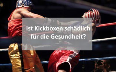 Ist Kickboxen und Boxen für die Gesundheit schädlich?
