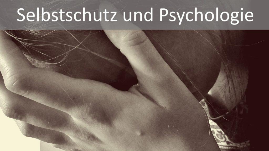 Selbstschutz und Psychologie