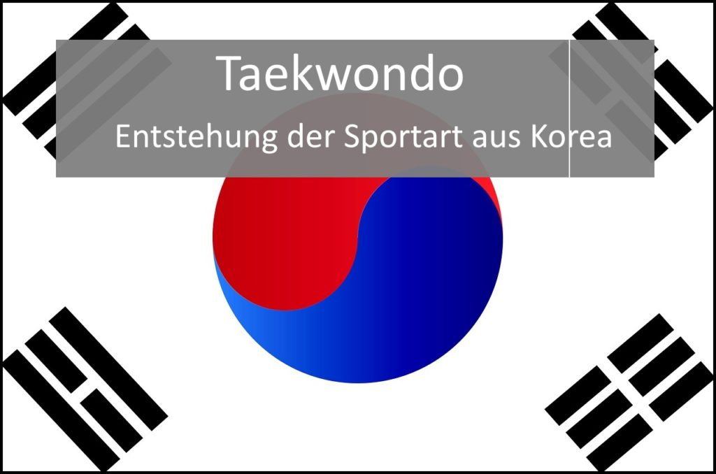 Taekwondo Geschichte