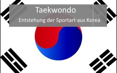 Taekwondo Geschichte: Wie die Sportart entstanden ist
