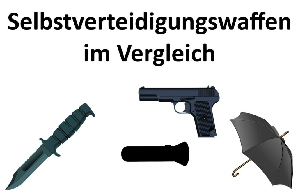 Selbstverteidigungswaffen im Vergleich