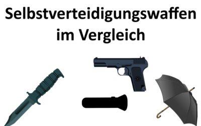 Waffen zur Selbstverteidigung im Vergleich