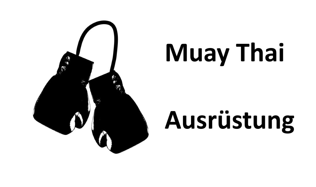 Muay Thai Ausrüstung
