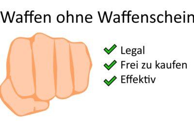 Legale Waffen ohne Waffenschein: Effektiv & frei zugänglich